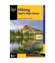 Hiking Utah's High Uintas: A Guide To The Region's Greatest Hikes - 2nd Edition