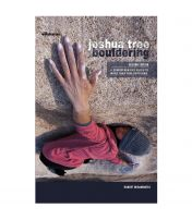 Joshua Tree Bouldering: A Comprehensive Guide To More Than 2000 Problems - 2nd Edition