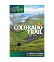 Colorado Trail: Official Guidebook - 9th Edition