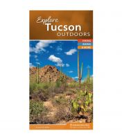 Explore Tucson Outdoors: Your Guide To Hiking, Biking, Paddling And More