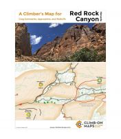 A Climber's Map For: Red Rock Canyon, NV: Crag Summaries, Approaches, And Walkoffs
