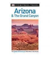 DK Eyewitness Travel Guide: Arizona