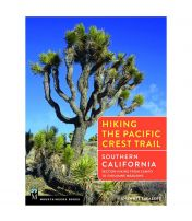 Hiking The Pacific Crest Trail: Southern California: Hiking From Campo To Tuolumne Meadows
