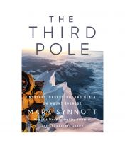 The Third Pole: Mystery, Obsession And Death On Mount Everest