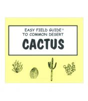 Easy Field Guide to Cactus
