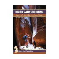 Moab Canyoneering: Exploring Technical Canyons Around Moab