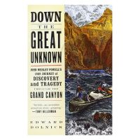 Down the Great Unknown: John Wesley Powells 1869