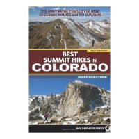 Best Summit Hikes In Colorado (2nd Edition)