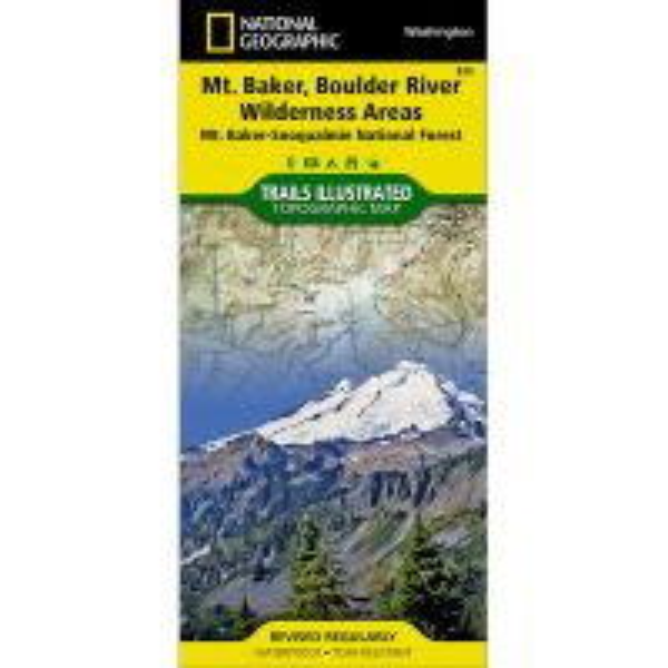 Mount Baker and Boulder River Wilderness Areas: Mt. Baker-Snoqualmie National Forest