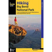 Hiking Big Bend National Park: a Guide To the Park's Greatest Hiking Adventures