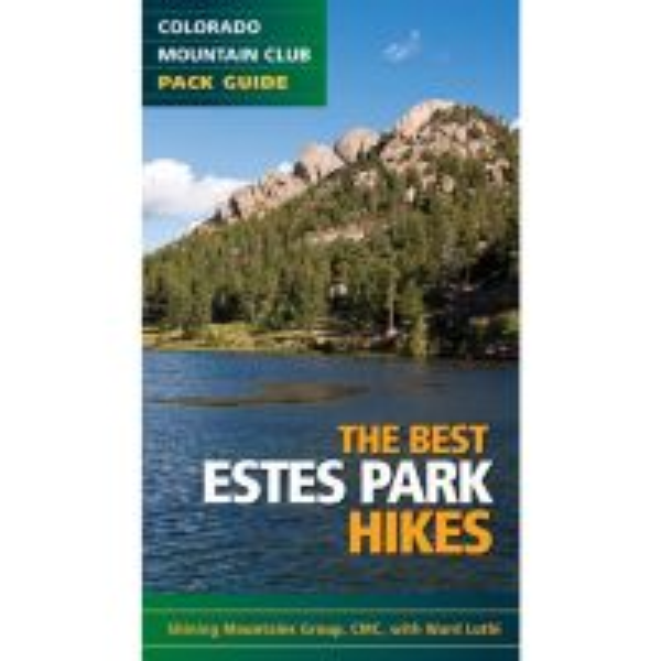Best Estes Park Hikes: Twenty of the Best Hikes Near Estes Park, Colorado