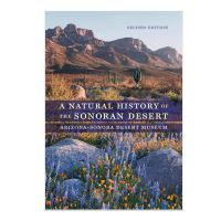 A Natural History of Sonoran Desert