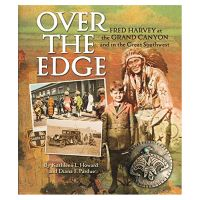 Over the Edge: Fred Harvey At the Grand Canyon and In the Southwest