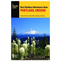 Best Outdoor Adventures Near Portland, Oregon: A Guide To The City's Greatest Hiking, Paddling, And Cycling