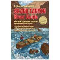 Belknap's Waterproof Grand Canyon River Guide - All New Expanded Edition