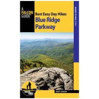 Best Easy Day Hikes Blue Ridge Parkway - 3rd Edition