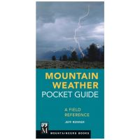 Mountain Weather Pocket Guide: A Field Reference