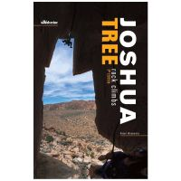 Joshua Tree Rock Climbs - 3rd Edition