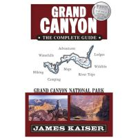 Grand Canyon: The Complete Guide - 7th Edition