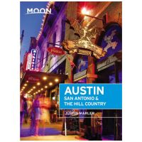 Moon: Austin, San Antonio & The Hill Country - 5th Edition