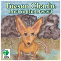 Tucson Charlie: Lost In The Desert