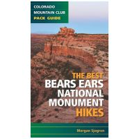Best Bears Ears National Monument Hikes