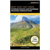 Best Easy Day Hikes: Carlsbad Caverns And Guadalupe Mountains National Parks - 1st Edition