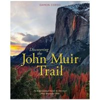 Discovering The John Muir Trail: Inspirational Guide To America's Most Beautiful Hike