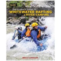 Ultimate Guide To Whitewater Rafting And River Camping