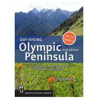 Day Hiking Olympic Peninsula: National Park/Coastal Beaches/Southwest Washington - 2nd Edition