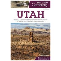 Best In Tent Camping: Utah - 2nd Edition