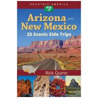 Roadtrip America: Arizona And New Mexico: 25 Scenic Side Trips