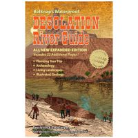 Belknap's Waterproof Desolation River Guide - All New Expanded Edition