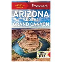 Frommer's: Arizona And The Grand Canyon - 20th Edition