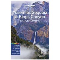 Yosemite, Sequoia & Kings Canyon National Parks Travel Guide