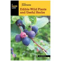 Basic Illustrated: Edible Wild Plants And Useful Herbs - 2nd Edition