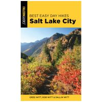 Best Easy Day Hikes: Salt Lake City - 4th Edition