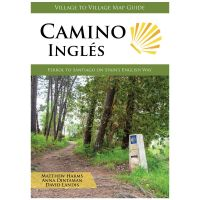 Camino Ingles: Ferrol To Santiago On Spain's English Way - 2019 Edition