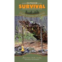 Adventure Skills Guide: Outdoor Survival: A Guide To Staying Safe Outside