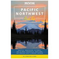 Moon Road Trip: Pacific Northwest: Seattle, Vancouver, Victoria, The Olympic Peninsula, Portland, The Oregon Coast