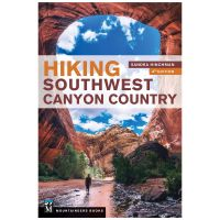Hiking Southwest Canyon Country - 4th Edition