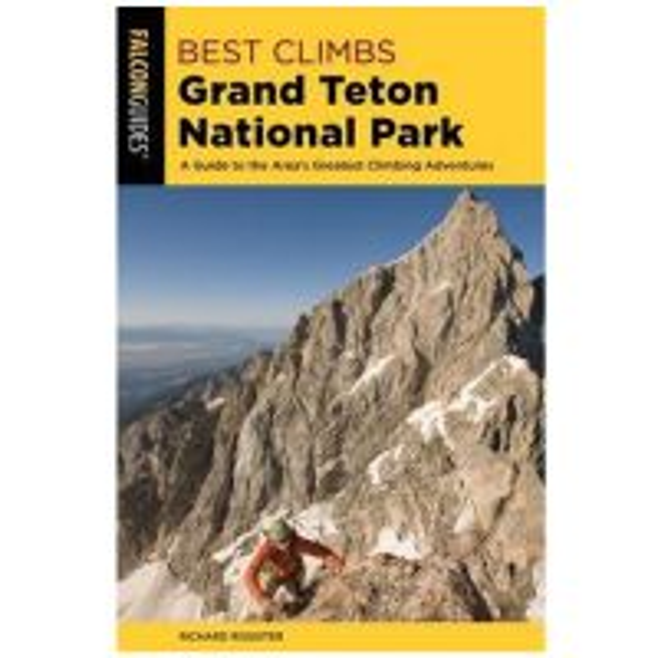 Best Climbs: Grand Teton National Park