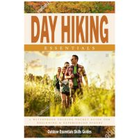 Day Hiking Essentials: A Folding Pocket Guide To Gear, Planning & Useful Tips For Rookie Hikers