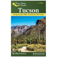 Five Star Trails: Tucson - 2nd Edition