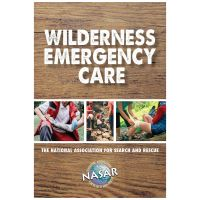 Search & Rescue Guide: Wilderness Emergency Care