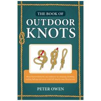 The Book Of Outdoor Knots: More Than 70 Knots For Use Outdoors