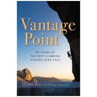 Vantage Point: 50 Of The Best Climbing Stories Ever Told