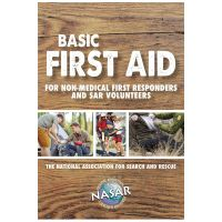 Search & Rescue Guide: Basic First Aid For Non-Medical First Responders And Sar Volunteers