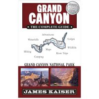 Grand Canyon: The Complete Guide - 8th Edition