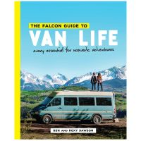 The Falcon Guide To Van Life: Every Essential Fo Nomadic Adventures
